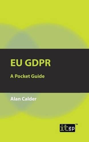 EU GDPR: A Pocket Guide