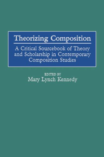 Theorizing Composition: A Critical Sourcebook of Theory and Scholarship in Contemporary Composition Studies (GPG) (PB) pdf epub