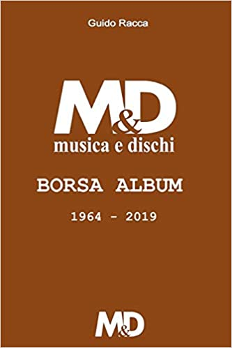 sito affidabile scegli l'autorizzazione ultimo di vendita caldo M&D Borsa Album 1964-2019 (Italian Edition): Guido Racca ...