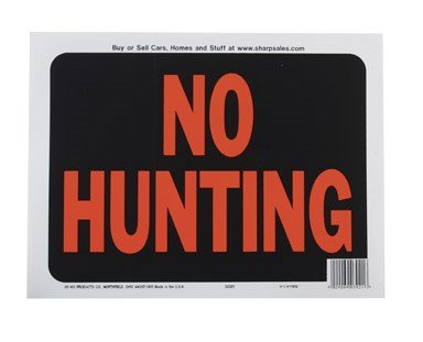 Hy-Ko 3021 9'' X 12'' Plastic No Hunting Sign by Hy-Ko Products