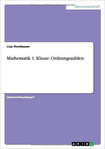 Mathematik 1. Klasse: Ordnungszahlen (German Edition): Lisa Hombaum ...