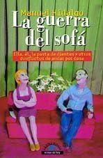 La guerra del sofa: Manuel Hidalgo: 9788484600480: Amazon ...