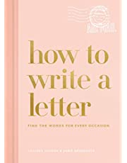 How to Write a Letter: Find the Words for Every Occasion