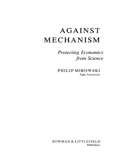 Against Mechanism: Protecting Economics from Science (Suny Series in Philosophy and Biology)