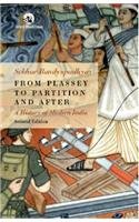 From Plassey to Partition and After: A History of Modern India
