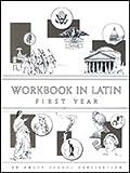 Workbook In Latin: First Year