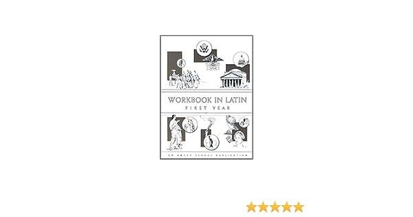 Amazon.com: Workbook In Latin: First Year (9780877205531): Charles ...