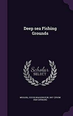 Deep Sea Fishing Grounds