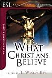 What Christians Believe (ESL Bible Study)