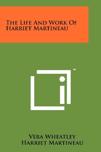 The Life and Work of Harriet Martineau