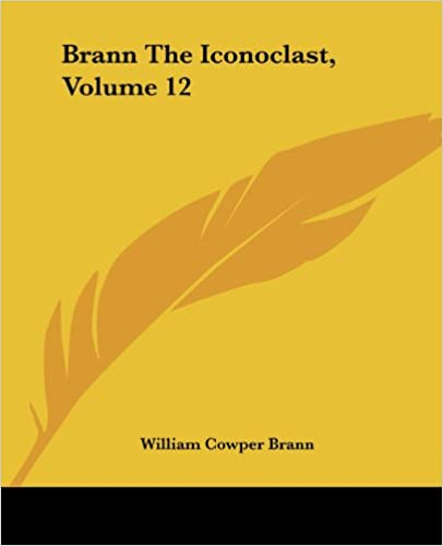 Brann The Iconoclast, Volume 12