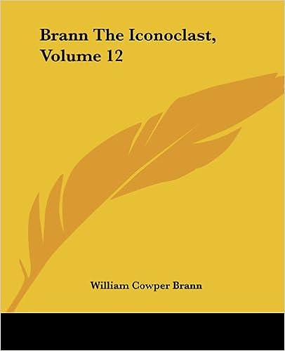 Brann The Iconoclast, Volume 12