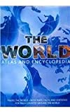 img - for The World: Atlas and Encyclopedia book / textbook / text book