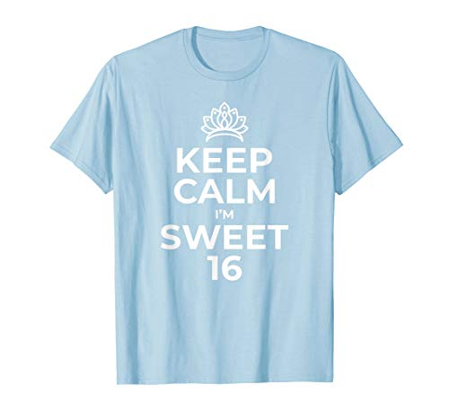 Keep Calm Birthday Sweet 16 16th Party Gift Idea Item Shirt]()