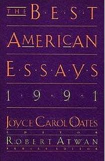 the best american essays robert atwan joseph epstein the best american essays 1991