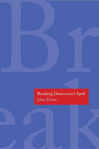 Breaking Democracy's Spell (The Henry L. Stimson Lectures Series)