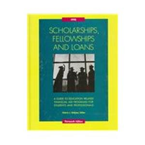 Scholarships, Fellowships and Loans 1998: A Guide to Education-Related Financial Aid Programs for Student and Professionals (Serial)