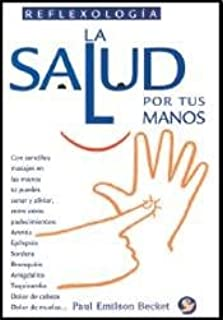 LA Salud Por Tus Manos (Spanish Edition)