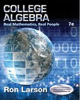 College Algebra: Real Mathematics, Real People: Ron Larson
