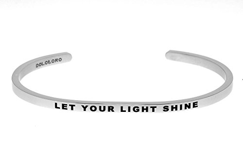 Dolceoro Let Your Light Shine - Inspirational Mantra Bracelet Jewelry 316L Surgical Stainless Steel -