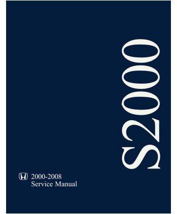 2005 2006 2007 2008 Honda S2000 Shop Service Repair Manual Book Engine (Factory Repair Manual)
