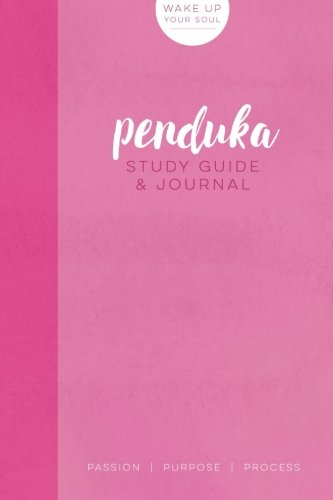 Penduka | Study Guide & Journal: Wake Up Your Soul