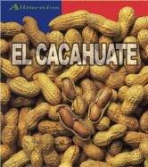 El Cacahuate / Peanuts (Alimentos/Food) (Spanish Edition) pdf epub