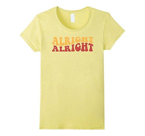 70s T Shirts (Womens Alright Alright Shirt Funny Vintage 70s Tee Medium Lemon)