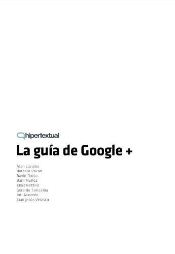 La Guía de Google+ (Spanish Edition)