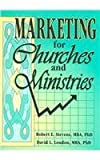 Marketing for Churches and Ministries, Robert E. Stevens and David L. Loudon, 1560249900