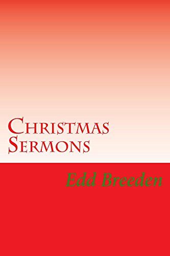 Christmas Sermon Outlines.Christmas Sermons Seven Sermon Outlines On The Familiar Passages Of