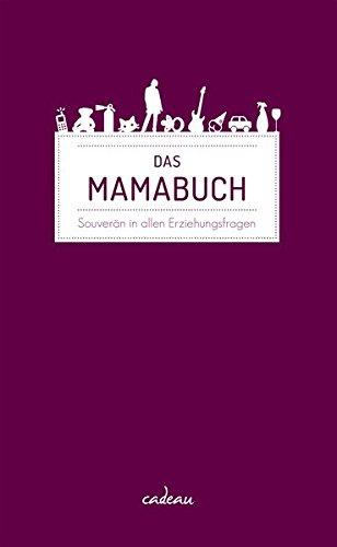 das-mamabuch-souvern-in-allen-erziehungsfragen
