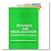 Deviance&Medicalization From Badness to Sickness 2nd edition