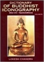 Dictionary of Buddhist Iconography, Vol. 13 (Pt. 13)