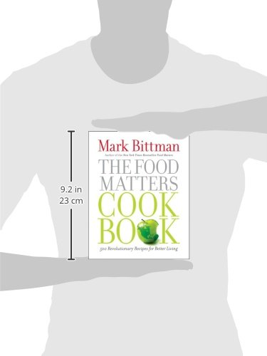 The food matters cookbook 500 revolutionary recipes for better the food matters cookbook 500 revolutionary recipes for better living mark bittman 9781439120231 amazon books forumfinder Choice Image