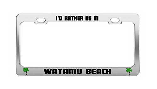 I'D RATHER BE IN WATAMU BEACH Kenya Shore Coast Auto License Plate Frame -  General Tag, Palm 1077 Tree Rather