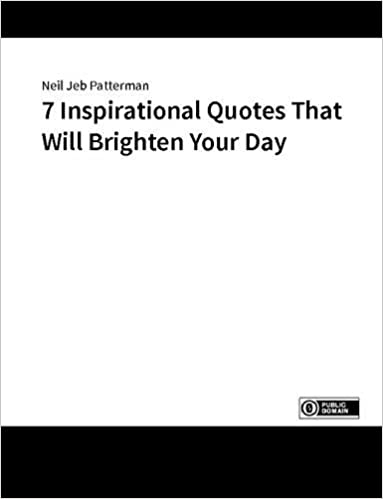 7 Inspirational Quotes That Will Brighten Your Day