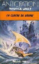 La cloche de brume par Maurice Limat