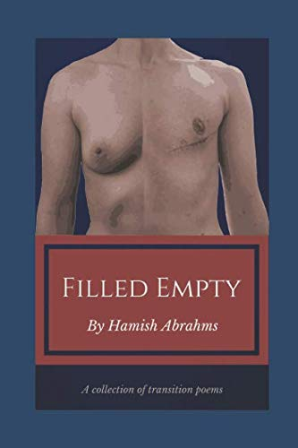 Filled Empty: A collection of transition poems