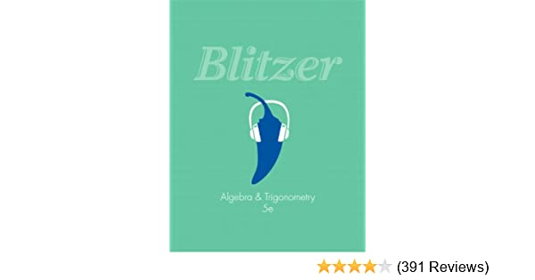 Algebra and trigonometry plus new mymathlab with pearson etext algebra and trigonometry plus new mymathlab with pearson etext access card package 5th edition blitzer precalculus series robert f blitzer fandeluxe Choice Image