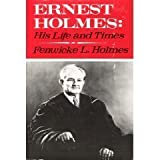 img - for Ernest Holmes: His Life and Times book / textbook / text book