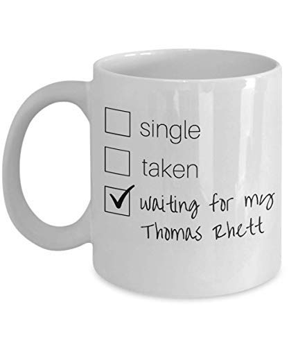 Single Taken Waiting for my Thomas Rhett Coffee Mug Funny Cup Tea Gift For Christmas Father's day Xmas Dad Anniversary Mother's day Papa He