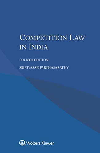 Competition Law in India por Srinivasan Parthasarathy