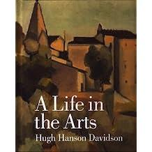 Hugh Hanson Davidson: A Life in the Arts