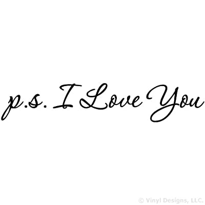 PS I Love You Quote Vinyl Wall Decal Sticker Art, Removable Words Home Decor