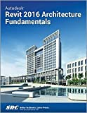 Autodesk Revit 2016 Architecture Fundamentals