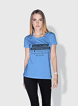 Creo When In Doubt Try Another Hole Funny T-Shirts For Women - S, Blue