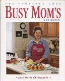 The Pampered Chef: Busy Mom's Cookbook