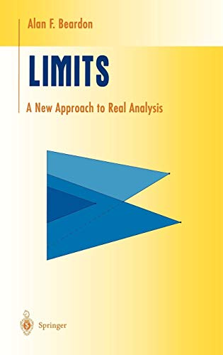 Limits: A New Approach to Real Analysis (Undergraduate Texts in Mathematics) (Best Undergraduate Complex Analysis Textbook)