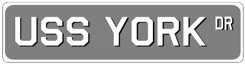USS YORK Street Sign - Aluminum Navy Ship Signs - 6 x 24 Inches